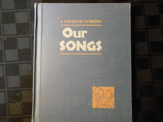 Singing School Our Songs 1947 California State Textbook