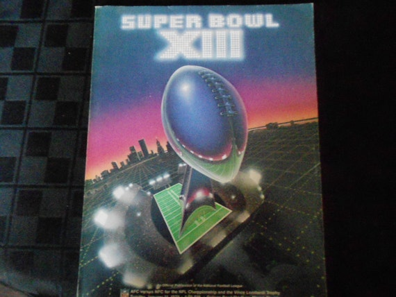 Super Bowl XIII Magazine Official Publication of the National Football League