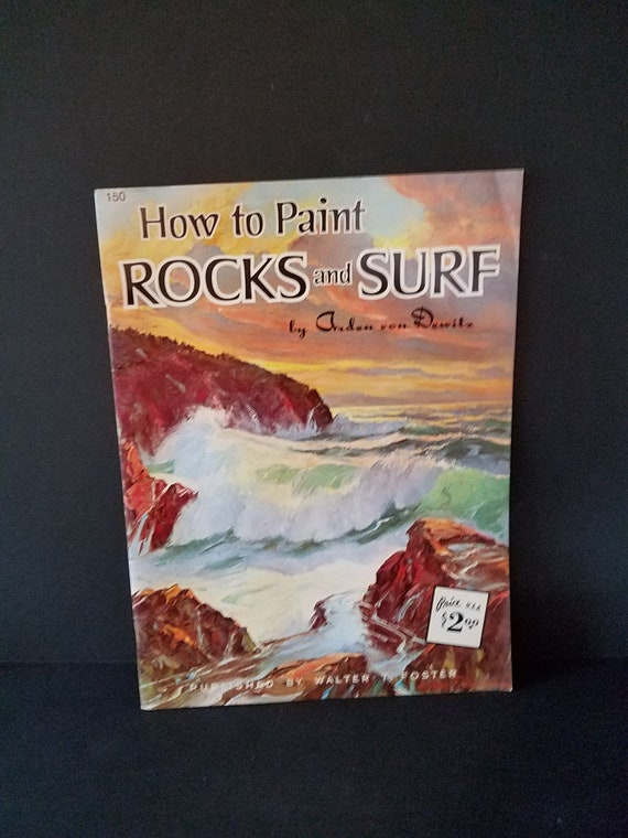 Foster How to Paint Rocks and Surf