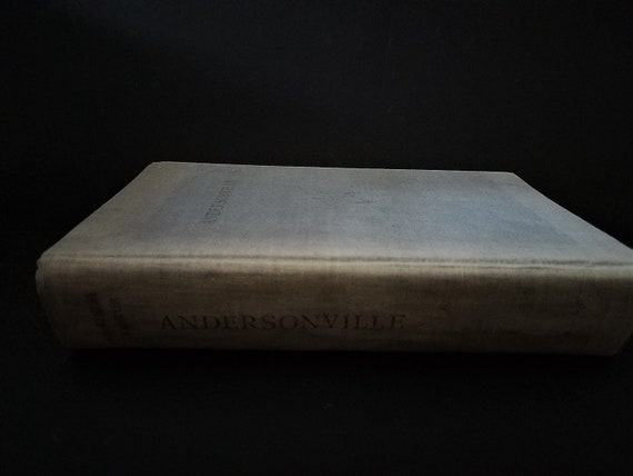 1955 Andersonville A Novel by MacKinlay Kantor