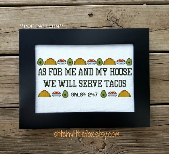 As For Me And My House We Will Serve Tacos Cross Stitch Etsy