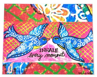 Inhale Every Moment Print 8x10