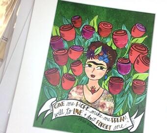 Frida Give Me Hope Print 8x10