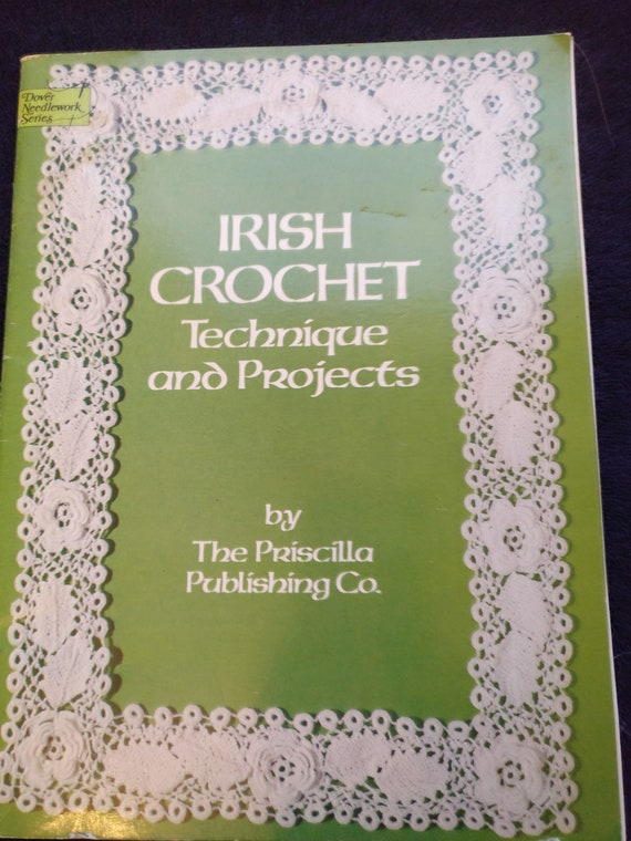 Technique and Projects Irish Crochet