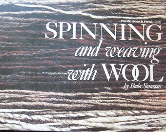 Spinning and Weaving With Wool Book by Paula Simmons