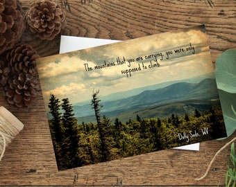 Motivational greeting card with original photo from West Virginia - support and encouragement
