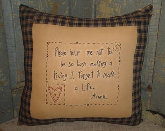 Busy Making A Living Pillow | Handstitched Primitive Pillow