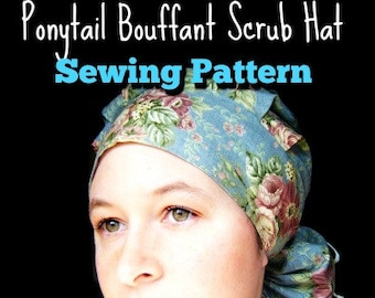 Scrub Hat Sewing Pattern tutorial DIY basic Ponytail Bouffant Scrub Cap  SEWING PDF Instructions Instant Download 02b04077b7e