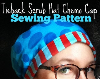 Scrub Hat Sewing Pattern diy Tieback Scrub Cap and Chemo Head Wrap PDF Sewing turorial Instructions Fully Adjustable, DOWNLOAD ONLY