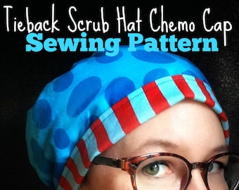 Scrub Hat Sewing Tutorial and Pattern PDF DOWNLOAD ONLY