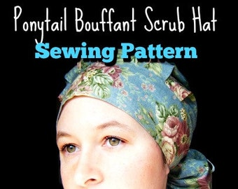 Ponytail Bouffant Scrub Hat Sewing Pattern PDF Instructions DOWNLOAD ONLY