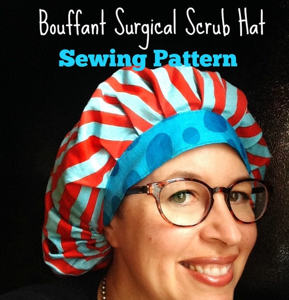 Scrub Hat Sewing Pattern DIY Bouffant Surgical Scrub Hat Cap