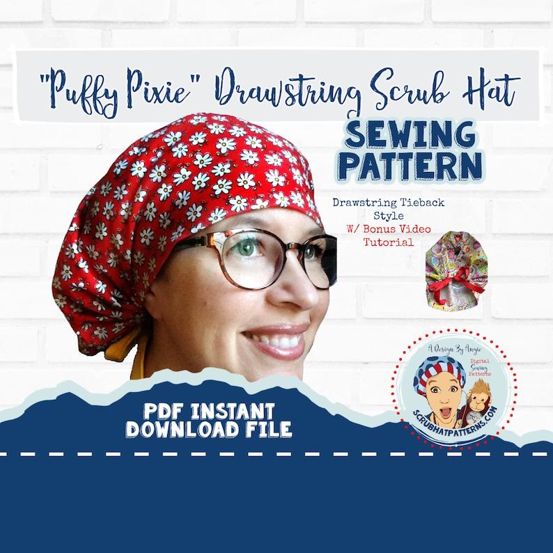 Scrub Hat Sewing Pattern Tutorial PDF Puffy Pixie Drawstring image 0
