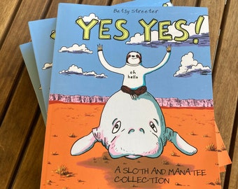 Yes Yes! A Sloth and Manatee Collection - Signed