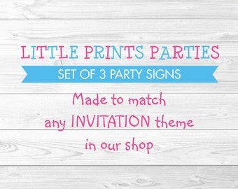 Printable Party Signs Made to Match any invitation in shop