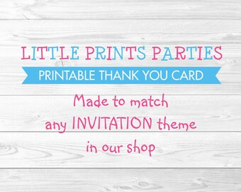 Printable Thank You Card Made to Match any invitation in shop