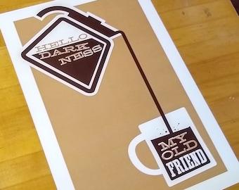 Hello Darkness, My Old Friend [digital print coffee art]