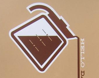 Hello Darkness, My Old Friend [modern minimalist hand-pulled coffee art screenprint print poster]