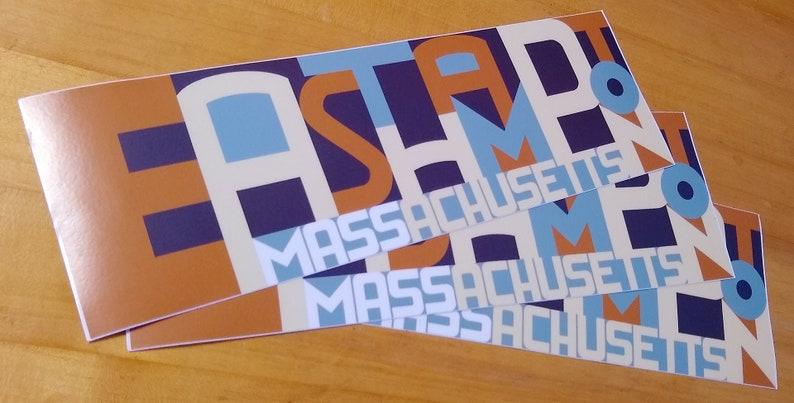 Easthampton Massachusetts  set of three bumper stickers image 0