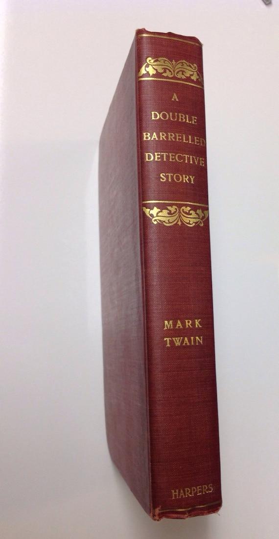 1902 Mark Twain First Edition Double Barrelled Detective Novel