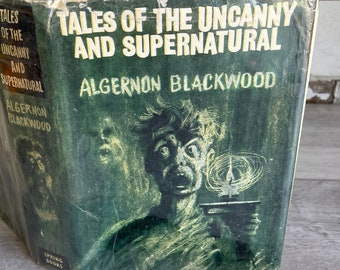 Tales of the Uncanny and Supernatural - Algernon Blackwood - 1968 Czech Book Spooky Story Collection