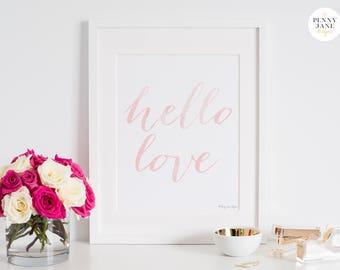 Hello Love Art Print, Love Printable Art, Typography Art Print, Watercolor Home Decor Wall Art, Watercolor Nursery Decor, Love Poster Quote