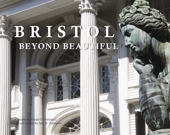 Bristol Beyond Beautiful   A Self published Book by Joe and Julie Antinucci