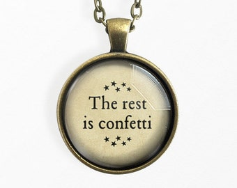 The Rest Is Confetti, Quote jewelry, Pendant, Key Chain, Necklace, The Haunting of Hill House, Shirley Jackson, Book Lover Gift, Horror Gift