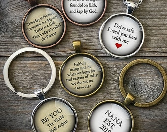 Your Own Quote Necklace, Custom Quote Jewelry, Personalize a Necklace, Personalized Jewelry, Inspiring Words, Thank You Gift, Keychain, Love