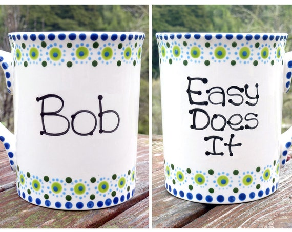 Personalized Recovery AA, Al-Anon Slogan Mug - Easy Does It - One Day At A Time - Recovery Gift - Keep It Simple