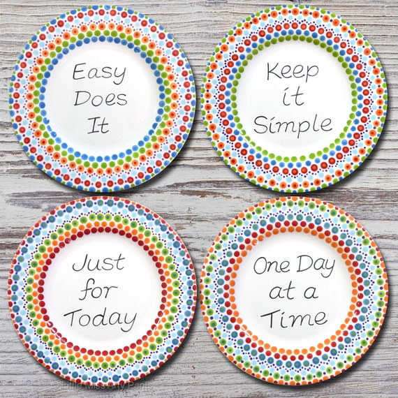 Al-Anon - AA Alcoholics Anonymous Slogan 4 Plate set - Recovery - One Day at a Time - Just for Today - Easy Does it - Keep it Simple -