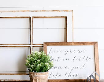 Love Grows Best Farmhouse Style Rustic Wood Sign, Handmade, Inspirational Quote, Shabby Chic