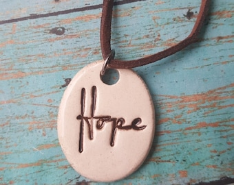 Clay pendant, hope pendant, ceramic pendant, ceramic necklace, hope necklace, rustic charm, organic, earthy, boho, chic, bohemian jewelry