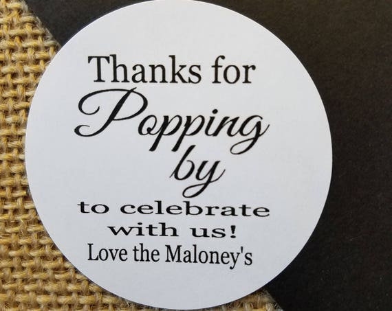 "Thanks for Popping by to celebrate with us 2"" STICKER Personalized Wedding Shower Favor STICKER choose your amount"