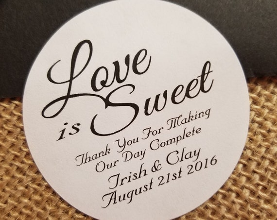 "1.5"" Love is Sweet Personalized 1.5"" STICKER Wedding Shower Favor STICKER choose your amount sold in sets of 20 STICKERS"