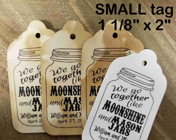 """We go Together Like Moonshine and Mason Jars favor tag Choose your quantity (my SMALL tag) 1 1/8"""" x  2"""" Favor Tag"""