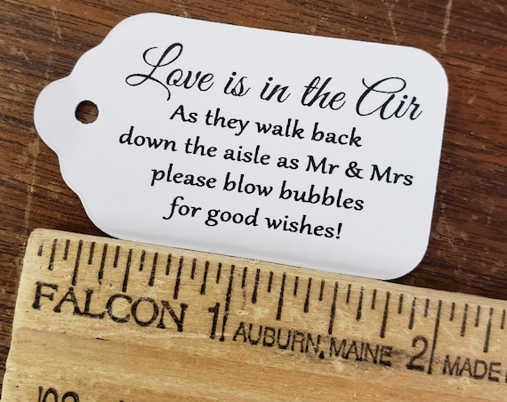 "Love is in the Air BUBBLES of Good Wishes Choose your quantity SCRIPT font SMALL 2"" Favor Tag"