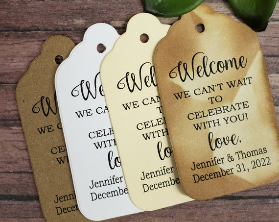 Welcome We Can't wait to Celebrate with you (my LARGE tag)  3 1/4 x 1 3/4 Tags Personanlized To Our Family and Friends