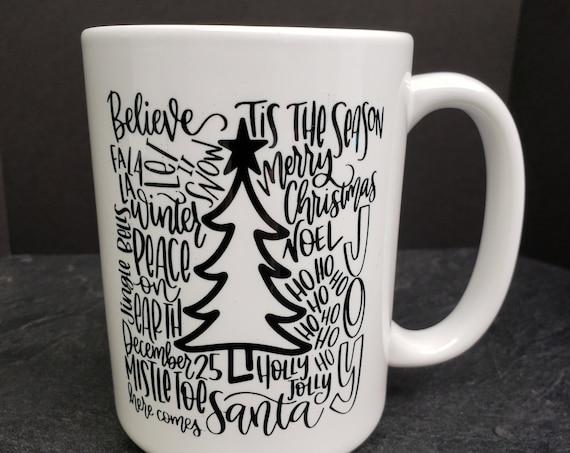 Tis The Season 15oz Mug, coffee mug, coffee cup, tea, coffee quote saying, Holiday, Santa, Peace on Earth, Merry Christmas