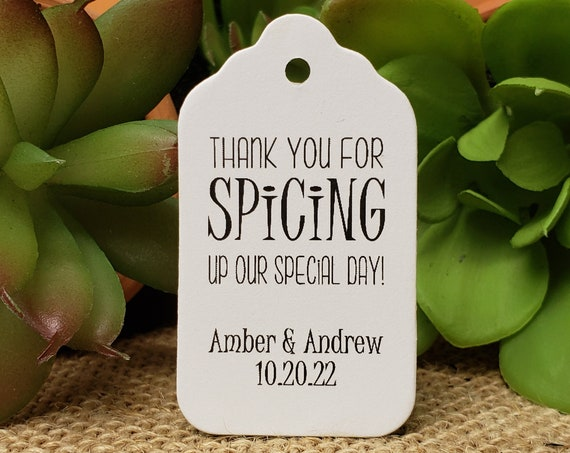 "Thank you for Spicing up our Special Day (my SMALL tag) 1 1/8"" x 2"" Personalized Favor Tags Thank you keepsake Favor"