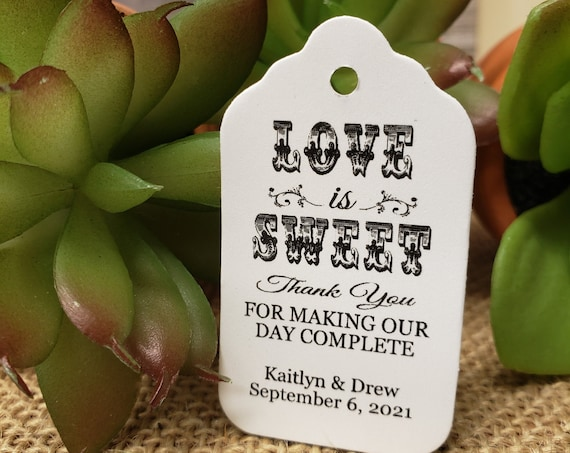 """Love is Sweet Thank You for making our Day Complete (my MEDIUM tag) 1 3/8"""" x 2 1/2"""" Personalized Wedding Favor Tag  choose your amount"""
