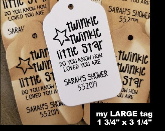 "Twinkle Twinkle Little Star Do You Know How Loved You Are (my LARGE tag) 1 3/4"" x 3 1/4"" Personalize Choose your Quantity"