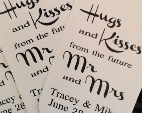 "Hugs and Kisses from the Future Mr and Mrs (my SMALL Souvenir tag) 1 1/8"" x 2"" Personalized Favor Tags CHOOSE your Quantity"