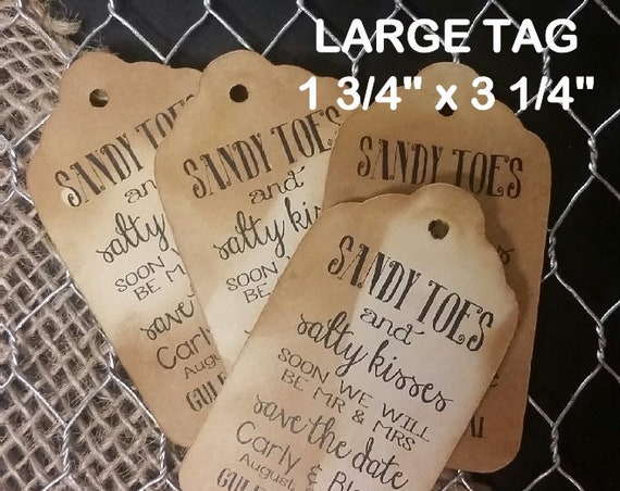 Sandy Toes and Salty Kisses SAVE the DATE Beach Wedding Theme  favor tag LARGE Tags Personalize