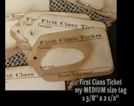 "First Class Ticket Bon Voyage  (my MEDIUM tag) 1 3/8"" x 2 1/2""  NON-Personalized tag Choose your quantity"
