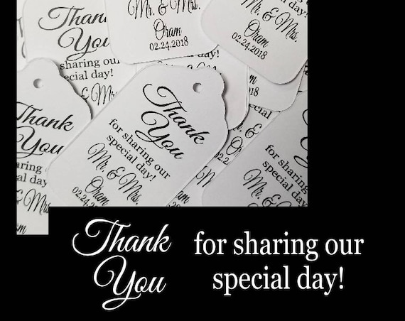 Thank you for Sharing our Special Day Mr and Mrs MEDIUM Personalized Wedding Favor Tag  choose your amount