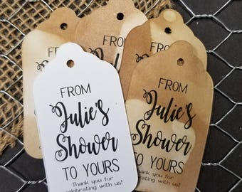 From My Shower to Yours Choose your quantity SMALL 2 Favor Tag