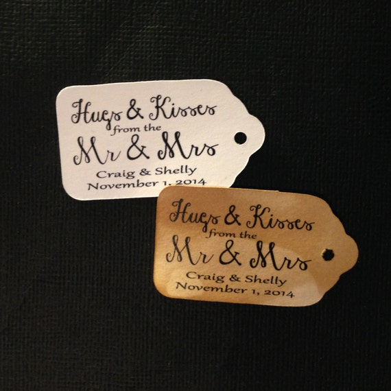 "HUGS and KISSES from the Mr and Mrs Choose your quantity SMALL script  2"" Favor Tag"