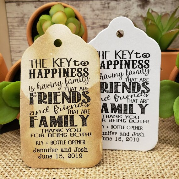 "The Key to Happiness is Having Family that are Friends (my MEDIUM Tag) 1 3/8"" x 2 1/2"" Personalize with names and date bottle opener tag"