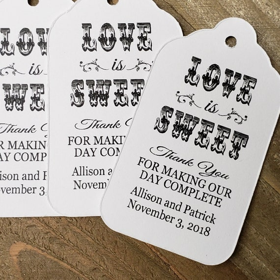 "Love is Sweet Thank you for Making Our Day Complete (my MEDIUM tag) 1 3/8"" x 2 1/2"" Personalized Wedding Favor tags"